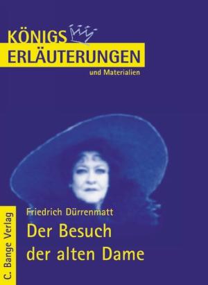 Erläuterungen zu Friedrich Dürrenmatt, Der Besuch der alten Dame