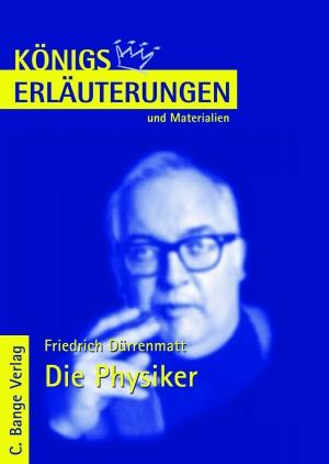 Erläuterungen zu Friedrich Dürrenmatt, Die Physiker