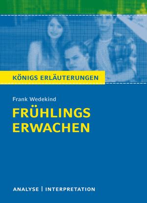 Erläuterungen zu Frank Wedekind, Frühlings Erwachen