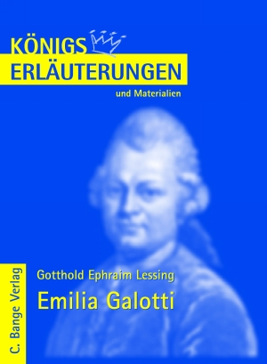 Erläuterungen zu Gotthold Ephraim Lessing, Emilia Galotti