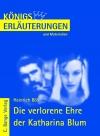 Erläuterungen zu Heinrich Böll, Die verlorene Ehre der Katharina Blum