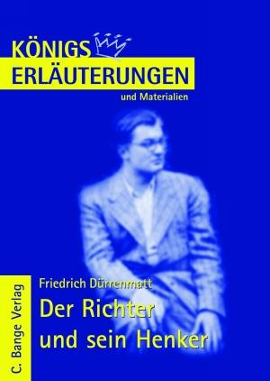 Erläuterungen zu Friedrich Dürrenmatt, Der Richter und sein Henker