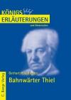 Erläuterungen zu Gerhart Hauptmann, Bahnwärter Thiel