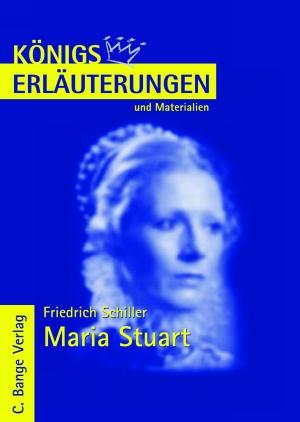 Erläuterungen zu Friedrich Schiller, Maria Stuart