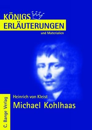 Erläuterungen zu Heinrich von Kleist, Michael Kohlhaas