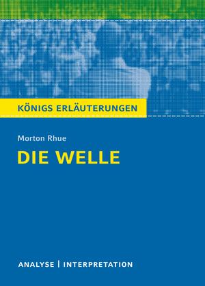 Erläuterungen zu Morton Rhue, Die Welle (The wave)