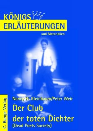 Erläuterungen zu Nancy H. Kleinbaum, Peter Weir, Der Club der toten Dichter (Dead poets society)