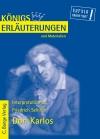 Vergrößerte Darstellung Cover: Erläuterungen zu Friedrich Schiller, Don Karlos. Externe Website (neues Fenster)