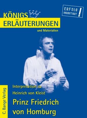 Erläuterungen zu Heinrich von Kleist, Prinz Friedrich von Homburg