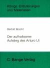Erläuterungen zu Bertolt Brecht, Der aufhaltsame Aufstieg des Arturo Ui
