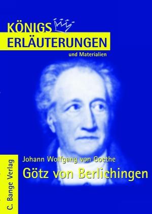 Erläuterungen zu Johann Wolfgang von Goethe, Götz von Berlichingen
