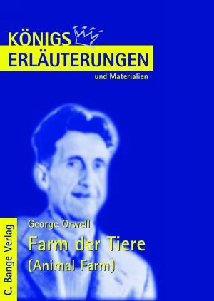 Erläuterungen zu George Orwell, Farm der Tiere (Animal farm)