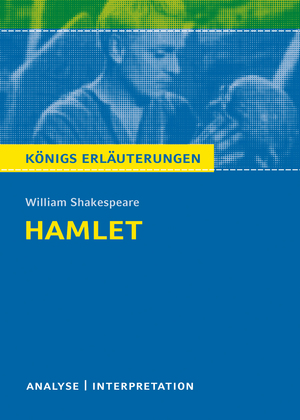 Erläuterungen zu William Shakespeare, Hamlet