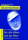 Erläuterungen zu Ernest Hemingway, Der alte Mann und das Meer (The old man and the sea)