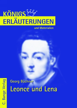 Erläuterungen zu Georg Büchner, Leonce und Lena