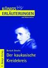 Erläuterungen zu Bertolt Brecht, Der kaukasische Kreidekreis