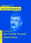 Erläuterungen zu Christoph Hein, Der fremde Freund, Drachenblut