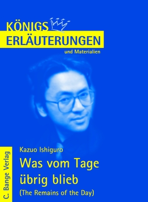 Erläuterungen zu Kazuo Ishiguro, Was vom Tage übrig blieb (The remains of the day)