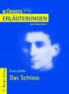 Erläuterungen zu Franz Kafka, Das Schloss