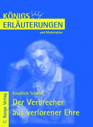 Erläuterungen zu Friedrich Schiller, Der Verbrecher aus verlorener Ehre