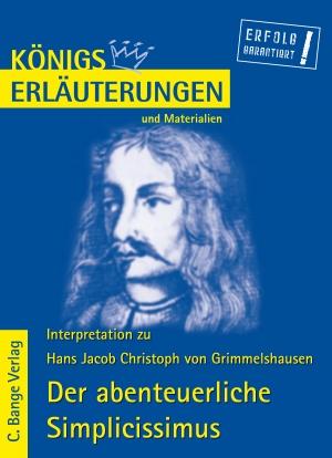 Erläuterungen zu Hans Jacob Christoph von Grimmelshausen, Der abenteuerliche Simplicissimus