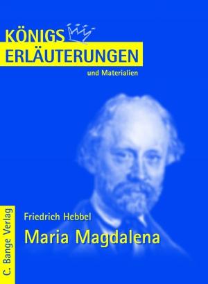 Erläuterungen zu Friedrich Hebbel, Maria Magdalena