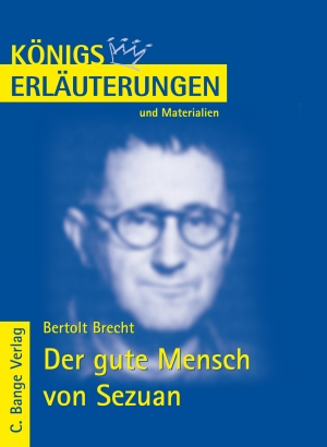 Erläuterungen zu Bertolt Brecht, Der gute Mensch von Sezuan