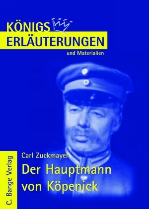 Erläuterungen zu Carl Zuckmayer, Der Hauptmann von Köpenick