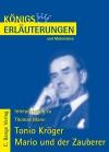 Erläuterungen zu Thomas Mann, Tonio Kröger, Mario und der Zauberer