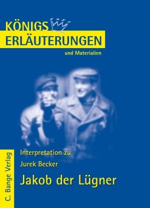 Erläuterungen zu Jurek Becker, Jakob der Lügner