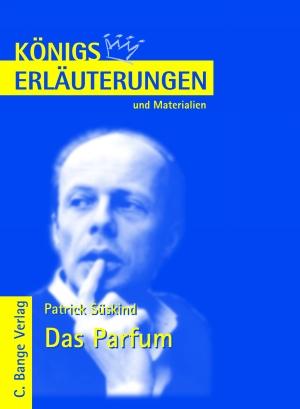 Erläuterungen zu Patrick Süskind, Das Parfum