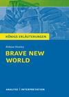 Erläuterungen zu Aldous Huxley, Schöne neue Welt (Brave New World)
