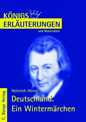 Erläuterungen zu Heinrich Heine, Deutschland. Ein Wintermärchen