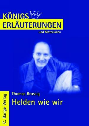Erläuterungen zu Thomas Brussig, Helden wie wir