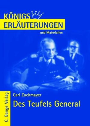 Erläuterungen zu Carl Zuckmayer, Des Teufels General