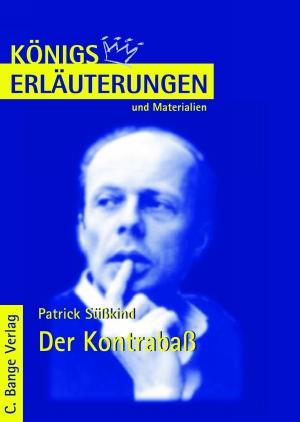 Erläuterungen zu Patrick Süskind, Der Kontrabaß