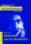 Erläuterungen zu Max Frisch, Biedermann und die Brandstifter
