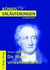Erläuterungen zu Johann Wolfgang von Goethe, Die Wahlverwandtschaften
