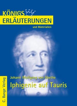 Erläuterungen zu Johann Wolfgang von Goethe, Iphigenie auf Tauris