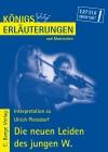 Erläuterungen zu Ulrich Plenzdorf, Die neuen Leiden des jungen W.
