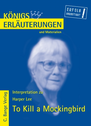 Erläuterungen zu Harper Lee, To Kill a Mockingbird
