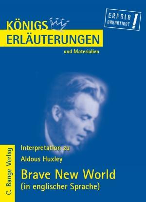 Erläuterungen zu Aldous Huxley, Brave new world