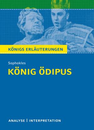 Erläuterungen zu Sophokles, König Ödipus
