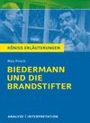"""Erläuterungen zu Max Frisch, """"Biedermann und die Brandstifter"""""""
