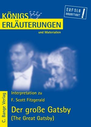 "Erläuterungen zu Francis Scott Fitzgerald, ""Der große Gatsby (The great Gatsby)"