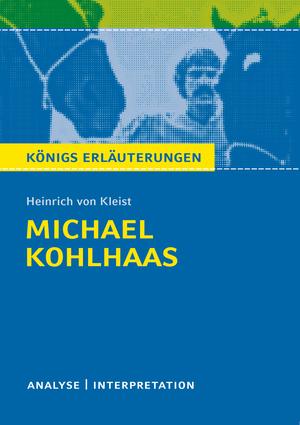 """Erläuterungen zu Heinrich von Kleist, """"Michael Kohlhaas"""""""