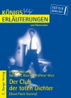 Erläuterungen zu Nancy H. Kleinbaum/Weir. Der Club der toten Dichter (Dead Poets Society)