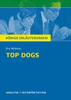Erläuterungen zu Urs Widmer, Top Dogs
