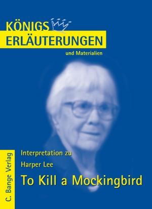"""Erläuterungen zu Harper Lee, """"To kill a mockingbird"""""""