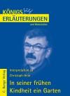 Erläuterungen zu Christoph Hein, In seiner frühen Kindheit ein Garten
